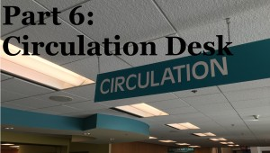 Circulation desk sign